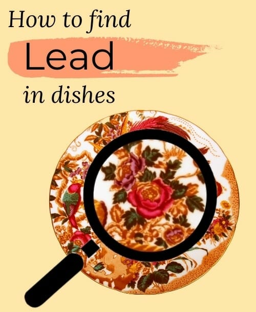 How-to-Tell-if-Dishes-Have-Lead