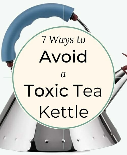 7-Cleanest-Non-Toxic-Tea-Kettles-China-&-Plastic-Free